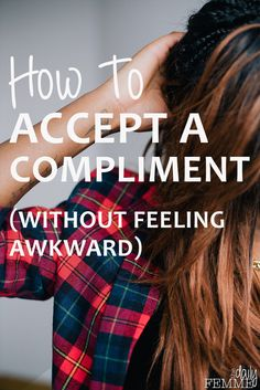 Compliments are lovely - everyone loves getting them (even if they don't admit it) but for some, the ability to accept a compliment can be a little awkward. Here's some tips on how to accept a compliment - without the awkward response.