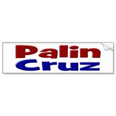 Palin/Cruz Bumper Sticker Bumper Stickers