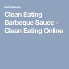 Clean Eating Barbeque Sauce - Clean Eating Online