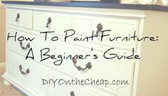 Painting furniture for beginners