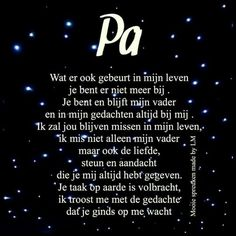 15 Ideas for quotes sad missing dads Papa Quotes, Best Quotes, Love Quotes, Loosing Someone, I Miss My Dad, Missing Dad, Dutch Words, Sad Words, Dutch Quotes