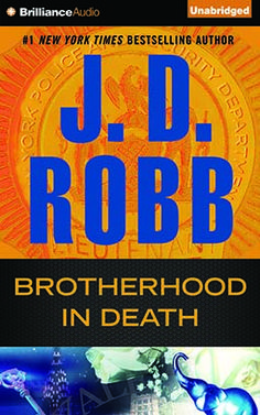 (Brilliance Audio) The next novel featuring Lieutenant Eve Dallas from #1 New York Times bestselling author J.D. Robb!Sometimes 'brotherhood' is just another word for conspiracy.