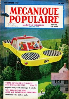 "German Edition of ""Popular Mechanics"" magazine/ about Flying Cars! Mechanical Workshop, Automobile, Small Cafe Design, Upcoming Cars, City Road, City Streets, World Of Tomorrow, Flying Car, Limousine"