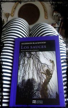 Una portada siempre merece una foto especial sólo para ella. De Anika Entre Libros. LOS SAUCES, de Algernon Blackwood. Si quieres saber más del libro, reseña en Anika Entre Libros: www.anikaentrelibros.com