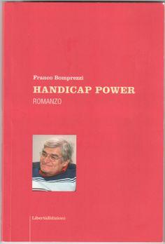 Franco Bomprezzi, Handicap power (Libertà Edizioni)