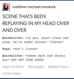 "Quicksilver be like ""Did I stutter?"" Excuse the language but this is, hands down, the funniest scene from Age of Ultron!"