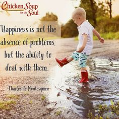 "From Chicken Soup for the Soul: Find Your Happiness, ""Happiness Found"" ""I don't remember a lot about my childhood. I choose not to, no matter what my therapist says to the contrary."" Read more: http://www.chickensoup.com/book-story/24980/48-happiness-found"