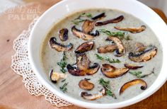 Mushroom, leek & thyme soup  - creamy yet super healthy and dairy free. Get a recipe at eatdrinkpaleo.com.au