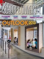 American School and University January 2013 Magazine: Issue Contents