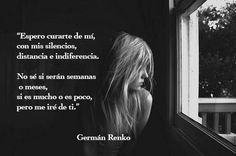 Espero curarte de mí... Germán Renko