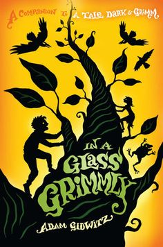 In a Glass Grimmly - can't wait for this book! Adam Gidwitz's A Tale Dark and Grimm was a FANTASTIC read-aloud for fifth grade! We even Skyped with him! New Books, Good Books, Library Books, Class Library, Library Ideas, Grimm Series, Grimm Tales, Read Aloud Books, Brothers Grimm