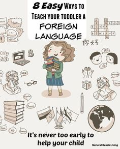 easy and fun ways to teach your toddler a foreign language, games, books, ideas and more www.naturalbeachliving.com