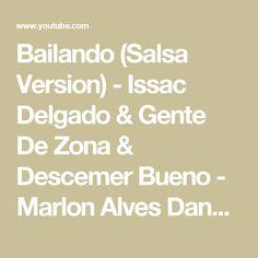 Bailando (Salsa Version) - Issac Delgado & Gente De Zona & Descemer Bueno - Marlon Alves Dance MAs - YouTube