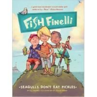 Seagulls Don't Eat Pickles: Fish Finelli, Book 1 Book Review
