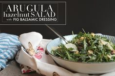 Arugula Hazelnut Salad with Fig Balsamic // shutterbean