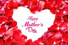 happy mothers day with heart of red rose petals Royalty Free Stock Photo Mothers Day Text, Happy Mothers Day Pictures, Mother Day Message, Mothers Day Poems, Mothers Day 2018, Happy Mother Day Quotes, Mother Day Wishes, Mothers Day Cards, Mothers Love