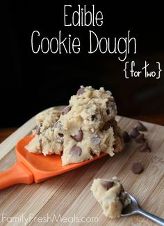This would be fun for a sleepover!! Edible Cookie Dough Recipe for Two -- FamilyFreshMeals.com