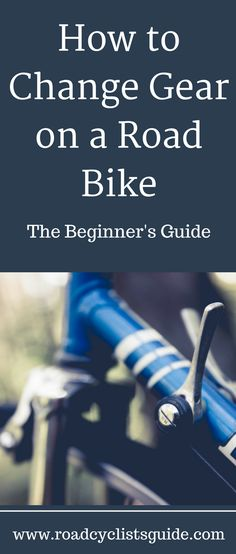 Learn to change gear like a pro today with this handy easy to understand guide.