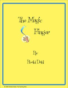 The Magic Finger Teaching Novel Unit ~ Common Core Standards