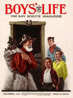 """Boys Life - Dec - """"Healthy Christian moral values are the solution for happier kids & and a greater nation. Boys Life Magazine, Xmas Photos, Life Cover, Vintage Boys, Norman Rockwell, Vintage Magazines, Happy Kids, Girl Scouts, Cover Art"""