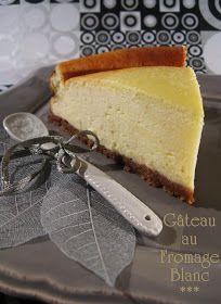 J'en reprendrai bien un bout...: Gâteau au Fromage Blanc Dessert Original, Chow Chow, Flan, Cheesecakes, Vanilla Cake, Muffins, Sandwiches, Dairy, Pie