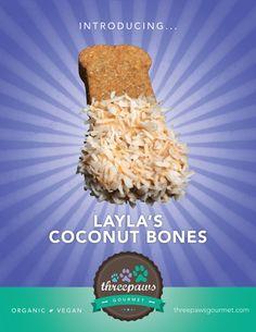 Layla's Coconut Bones 100% Vegan Organic and by 3pawsgourmet