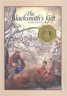 The Blacksmith's Gift : A Christmas Story: Dan T. Davis, Matthew S. Childrens Christmas Books, Christmas Books For Kids, A Christmas Story, Childrens Books, Christmas Music, Christmas Countdown, Got Books, I Love Books, Used Books