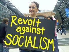 Revolt...Socialism is one step away from Communism