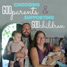 Catholic All Year: Choosing Godparents & Supporting Godchildren: How We Do It