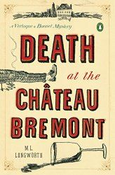 Death at the Chateau Bremont: A Verlaque and Bonnet Mystery (Verlaque and Bonnet Provencal Mystery Book 1)