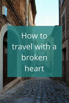 Adoration 4 Adventure's recommendations for traveling with a broken heart. Tips to help you cope with a painful breakup while on the road.
