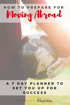 Moving Abroad: How to Prepare for Moving Abroad – A 7 Day Planner to set you up for Success! Get expat and moving abroad tips for families here. Moving Overseas, Overseas Travel, Europe Travel Tips, Travel Jobs, Travel Destinations, Moving To China, Moving To The Uk, Packing To Move, Packing Lists