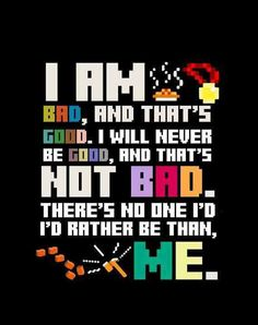 Today's inspiration from Wreck-It Ralph. Like/Share if you can relate to The Bad Guy Affirmation...