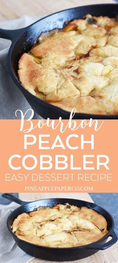 Easy Southern Peach Cobbler Recipe with Bourbon and Frozen Peaches for Easter Brunch, Mother's Day and other holidays. This is the perfect easy cobbler recipe for a simple dessert recipe by Pineapple Paper Co. #peachcobbler #southernrecipes #pauladeen #pioneerwoman #cobblerrecipe #easterrecipe #easydessertrecipe