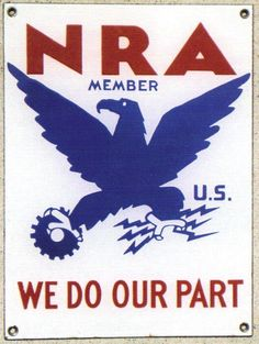 Sign for the NRA. We Do Our Part is stated along the bottom while showing an eagle in the center.