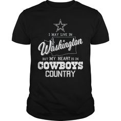 Dallas Cowboys I May Live In Washington But My Heart Is In Cowboys Country Shirt is perfect shirt for men and women. This shirt is designed with 100% cotton, more color and style: t-shirt, hoodie, sweater, tank top, longsleeve, youth tee. Great gift for you and your friend. They will love it. Click button bellow to see price and buy it! >>> https://officialshirts.net/tees/cowboysmy-heart-cowboys-shirt/