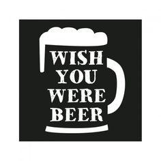 Magnet Wish you were beer