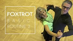 How to Dance Foxtrot - Basic Routine 2