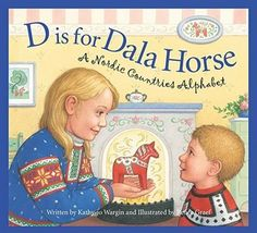D is for Dala Horse - A Nordic Countries Alphabet Illustrated by Renée Graef. A colorful A to Z tour of all of the Nordic countries introduces Scandinavian history, culture, and traditions: lingonberries and lutefisk, smorgasbords a Swedish Christmas, Scandinavian Christmas, Christmas Books, Scandinavian Festival, Scandinavian Style, Christmas Time, Christmas Ideas, Christmas Crafts, Merry Christmas