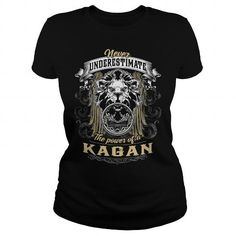 KAGAN, KAGAN T Shirt, KAGAN Tee #name #tshirts #KAGAN #gift #ideas #Popular #Everything #Videos #Shop #Animals #pets #Architecture #Art #Cars #motorcycles #Celebrities #DIY #crafts #Design #Education #Entertainment #Food #drink #Gardening #Geek #Hair #beauty #Health #fitness #History #Holidays #events #Home decor #Humor #Illustrations #posters #Kids #parenting #Men #Outdoors #Photography #Products #Quotes #Science #nature #Sports #Tattoos #Technology #Travel #Weddings #Women