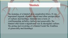 The meaning of a blanket is a complicated story. It can repr by Rebecca S. on Prezi Blue Raven, Aboriginal Culture, Star Blanket, Meant To Be, Hold On, Canning, Life, Naruto Sad, Home Canning