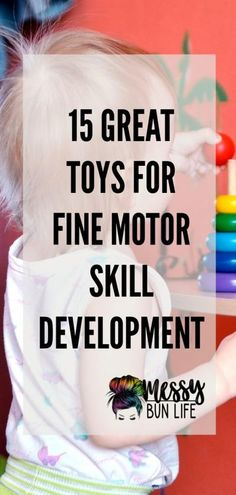 This contains: 15 Great Toys for Fine Motor Skill Developmental Preschool Speech Therapy, Speech Therapy Activities, Learning Activities, Special Needs Teacher, Special Needs Kids, Fine Motor Skills Development, Gross Motor Skills, Fine Motor Activities For Kids, Toddler Activities
