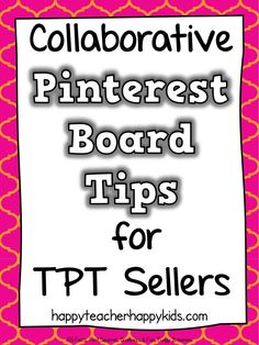 Collaborative Board Tips for TPT Sellers Teacher Hacks, Your Teacher, Teacher Pay Teachers, Teacher Blogs, Teacher Created Resources, Happy Kids, Blog Tips, So Little Time, Business Tips