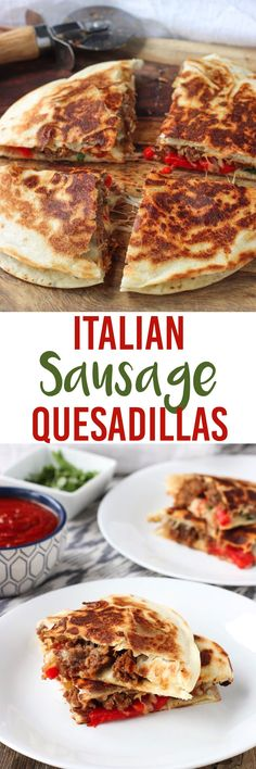 Italian Sausage Quesadillas - loaded with hot Italian sausage, roasted red peppers, mozzarella cheese, and more! A 30-minute meal. mysequinedlife.com
