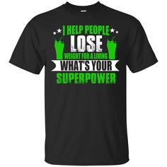 Gym Trainer Shirts I Help People Lose Weight What's Your Superpower T-shirts Hoodies Sweatshirts