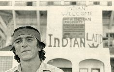 """Ed Castillo, student from UCLA """"Indians Welcome."""" 1969-1971 Occupation of Alcatraz, or the better named Reclamation of Alcatraz as promised in the Treaty of Fort Laramie"""