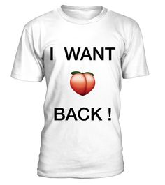"""# LIMITED """"I Want Butt Peach Emoji Back !"""" Tee .  T-Shirt Limited Edition """"I Want Butt Peach Emoji Back !"""" - Order Now !  ONLY 200 GUARANTEED IN STOCK !! WILL SELL OUT !  Normally 26.99€ -TODAY is 10€ OFFso Order Now and get it for only 16.99€ andShow Apple that you want your favorite emoji back !  Each Tees is printed on super-soft premium materials and we always offer 100% satisfaction guarantee !Click """"Buy It Now"""" to order            Secured payment via…"""