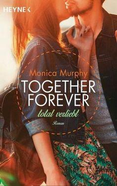 Lesendes Katzenpersonal: [Rezension] Monica Murphy - Together forever 01: Total verliebt