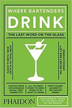 Where Bartenders Drink by Adrienne Stillman https://www.amazon.com/dp/0714873152/ref=cm_sw_r_pi_dp_x_52G9ybJA69GC8