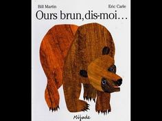 Ours brun, dis-moi ce que tu vois ? 'Brown Bear, Brown Bear, What do you See?' in French by Eric Carle. Eric Carle, Bill Martin, Bear Character, Homemade Anniversary Gifts, Preschool Age, Preschool Learning, Learning Resources, Purple Cat, Blue Horse